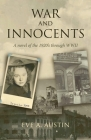 War and Innocents: A novel of the 1920's through WWII Cover Image