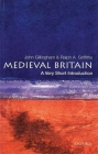 Medieval Britain: A Very Short Introduction (Very Short Introductions #19) Cover Image