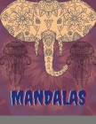 Mandala: Coloring Book Relaxing Art Activities with Flowers, Animals, and More, on Thick Perforated Paper (Coloring Is Fun) Cover Image