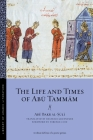 The Life and Times of Abu Tammam (Library of Arabic Literature) Cover Image