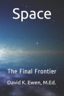 Space: The Final Frontier Cover Image
