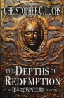 The Depths of Redemption: An Earthpillar Novel Cover Image