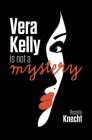Vera Kelly in Not a Mystery Cover Image