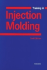 Training in Injection Molding 2e Cover Image