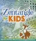 Zentangle for Kids Cover Image