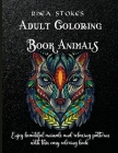Adult Coloring Book Animals: A Gorgeous Coloring Book Stress Relieving Animal Designs Cover Image