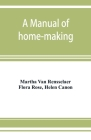 A manual of home-making Cover Image
