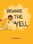 Beware The Yell Cover Image
