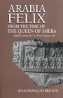 Arabia Felix From The Time Of The Queen Of Sheba: Eighth Century B.C. to First Century A.D. Cover Image