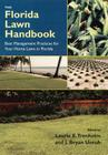 The Florida Lawn Handbook: Best Management Practices for Your Home Lawn in Florida Cover Image