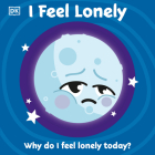 I Feel Lonely (First Emotions?) Cover Image