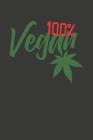 100% Vegan: Wochenplaner - ohne festes Datum für ein ganzes Jahr Cover Image