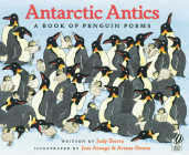 Antarctic Antics: A Book of Penguin Poems Cover Image