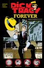 Dick Tracy Forever Cover Image