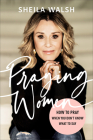 Praying Women: How to Pray When You Don't Know What to Say Cover Image
