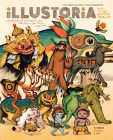 Illustoria: For Creative Kids and Their Grownups: Issue 14: Myth: Stories, Comics, DIY Cover Image