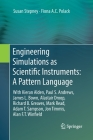 Engineering Simulations as Scientific Instruments: A Pattern Language: With Kieran Alden, Paul S. Andrews, James L. Bown, Alastair Droop, Richard B. G Cover Image