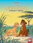 The Lion King: Simba's Pride (Disney Classics) Cover Image