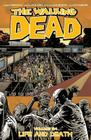 The Walking Dead Volume 24: Life and Death (Walking Dead Tp #24) Cover Image
