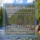 Graced by Waters: Personal Essays on Fly Fishing and the Transformative Power of Nature Cover Image