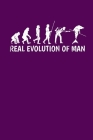 Real Evolution of Man: Blank Lined College Ruled Paper for Your Creative Side Cover Image