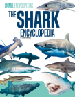 The Shark Encyclopedia for Kids Cover Image