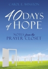 40 Days of Hope: Notes from the Prayer Closet Cover Image