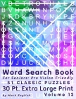 Word Search Book For Seniors: Pro Vision Friendly, 51 Classic Puzzles, 30 Pt. Extra Large Print, Vol. 12 Cover Image