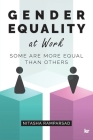 Gender Equality at Work: Some are more equal than others Cover Image