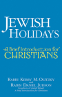 Jewish Holidays: A Brief Introduction for Christians Cover Image