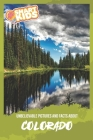 Unbelievable Pictures and Facts About Colorado Cover Image