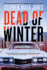 Dead of Winter (An August Snow Novel #3) Cover Image
