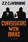 Conversations With Idras: A Satire Cover Image