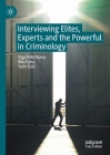 Interviewing Elites, Experts and the Powerful in Criminology Cover Image