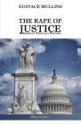 The Rape of Justice: America's Tribunals Exposed Cover Image