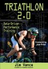 Triathlon 2.0: Data-Driven Performance Training Cover Image