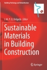 Sustainable Materials in Building Construction (Building Pathology and Rehabilitation #11) Cover Image