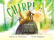 Chirp!: Chipmunk Sings for a Friend Cover Image