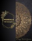 Mandala: 100 Pagine Da Colorare Cover Image