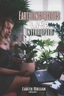 Earthlingorgeous Life Interrupted Cover Image