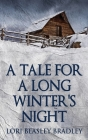 A Tale For A Long Winter's Night Cover Image