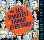 365 Smartest Things Ever Said! Page-A-Day Calendar 2020 Cover Image