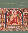 Mirror of the Buddha: Early Portraits from Tibet (Masterworks of Tibetan Painting) Cover Image