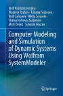 Computer Modeling and Simulation of Dynamic Systems Using Wolfram Systemmodeler Cover Image