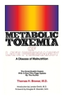 Metabolic Toxemia of Late Pregnancy: A Disease of Malnutrition Cover Image