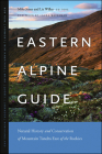 Eastern Alpine Guide: Natural History and Conservation of Mountain Tundra East of the Rockies Cover Image