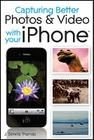 Capturing Better Photos & Video with Your iPhone Cover Image
