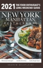 2021 New York / Manhattan Restaurants - The Food Enthusiast's Long Weekend Guide Cover Image