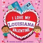 I Love My Louisiana Valentine Cover Image
