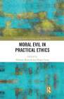Moral Evil in Practical Ethics Cover Image